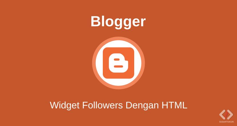 Cara Memasang Widget Followers Blog dengan HTML