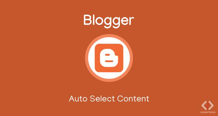 Cara Membuat Seleksi Otomatis dengan Click/Double Click di Blog