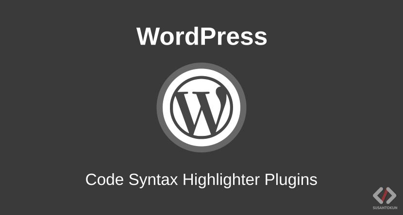 Code Syntax Highlighter WordPress Menggunakan Plugins