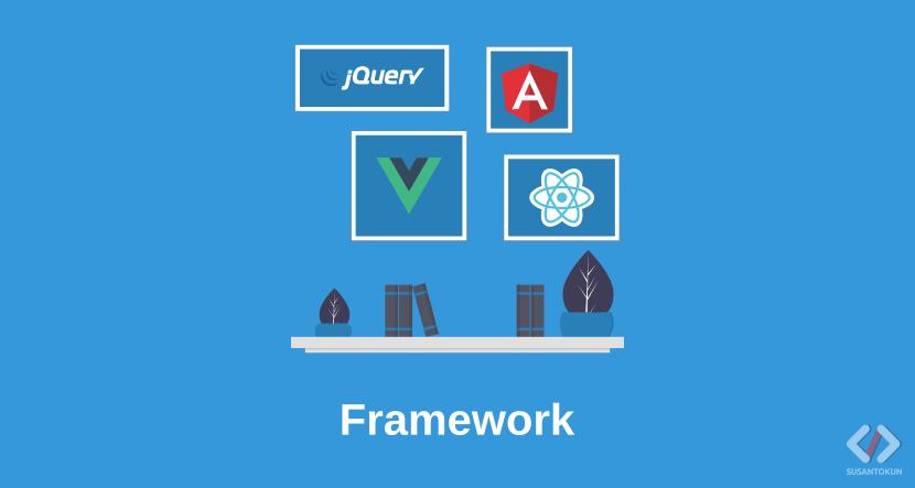 Apa itu Framework? Pengertian Framework