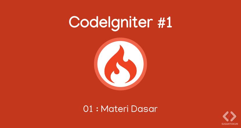 Materi Dasar Menggunakan CodeIgniter