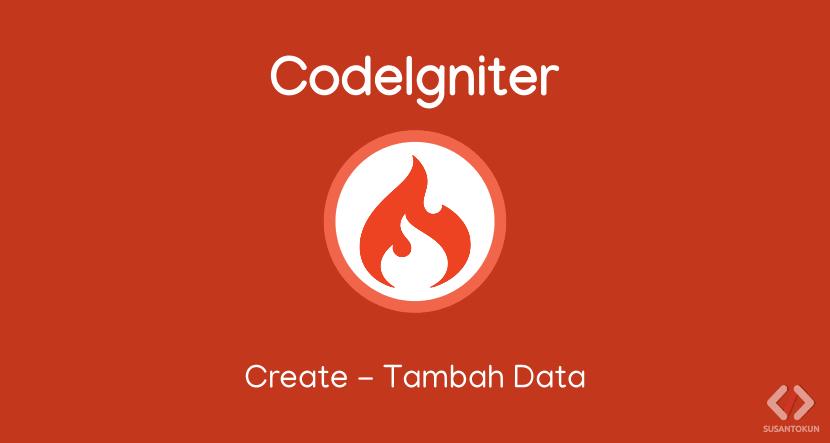 Tutorial CRUD CodeIgniter Create