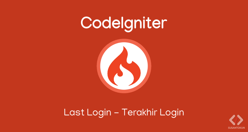 Cara membuat last login di CodeIgniter
