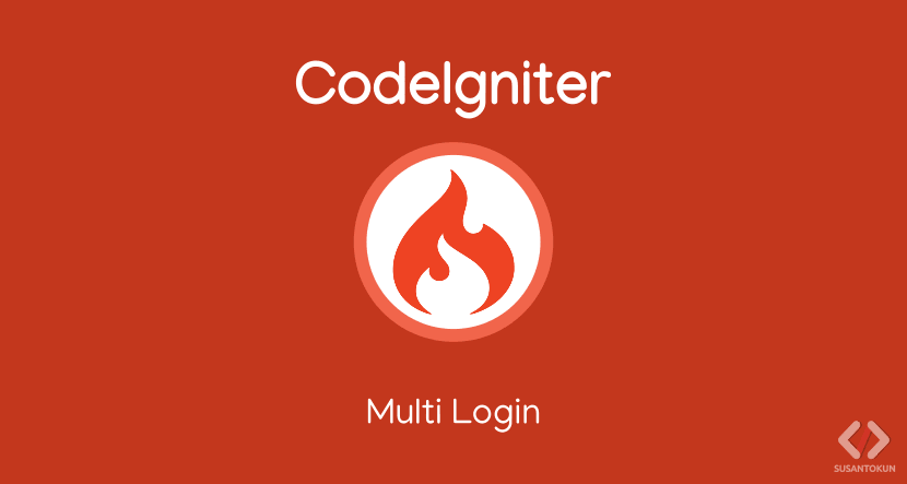 Cara Membuat Multi Login di CodeIgniter