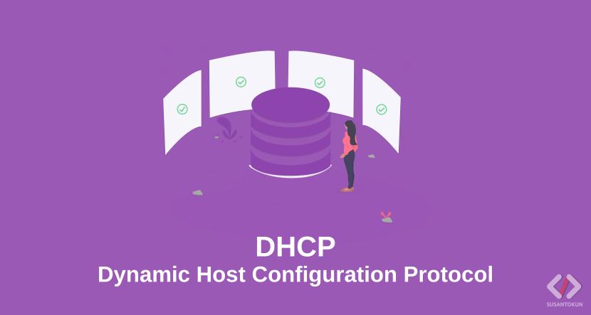 Apa itu DHCP Server dan Apa Kelebihan DHCP