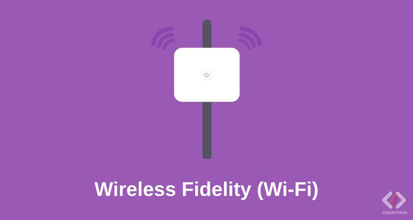Kelebihan dan Kekurangan Wireless Fidelity (Wi-Fi)