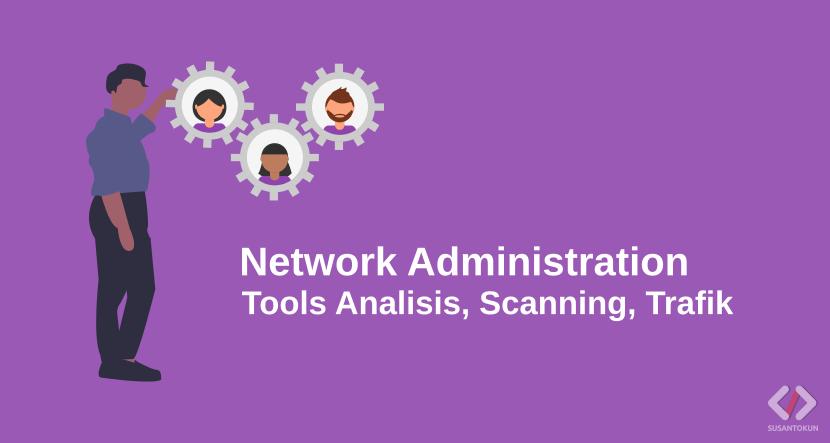 Pengertian Network Administration
