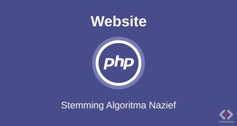Cara Membuat Stemming Algoritma Nazief di PHP dan MySQL