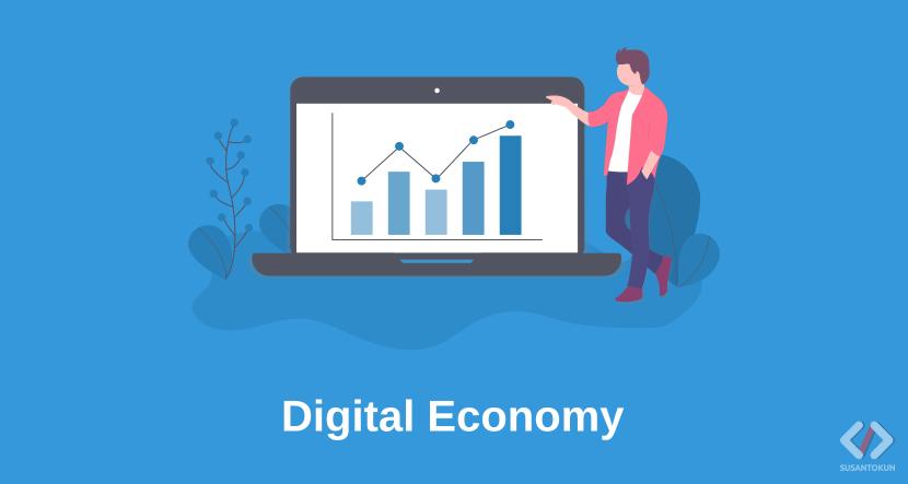 Definisi Digital Economy Ekonomi Digital Indonesia