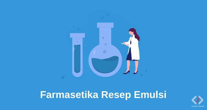 Laporan Praktikum Farmasetika Resep Emulsi Susantokun