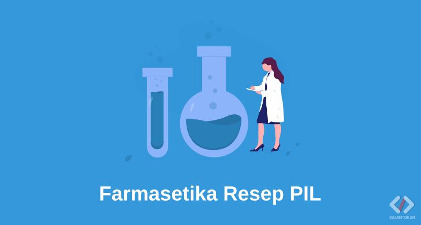 Laporan Praktikum Farmasetika Resep PIL