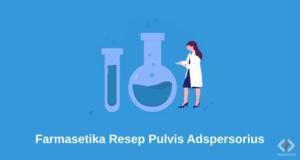 Laporan Praktikum Farmasetika Resep Pulvis Adspersorius