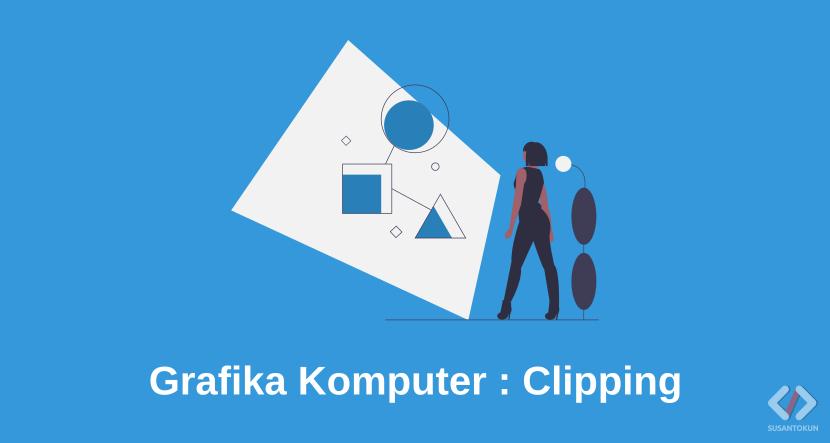 Materi Clipping Grafika Komputer
