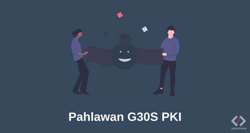 Pahlawan Revolusi Indonesia Yang Gugur Saat G30S PKI