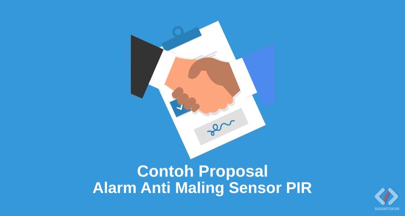 Proposal Alarm Anti Maling Menggunakan Sensor PIR Berbasis Arduino Uno R3