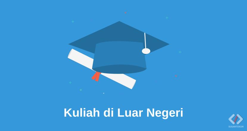 Rekomendasi Kuliah di Luar Negeri
