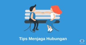 Tips Menjaga Hubungan Dengan Pasangan