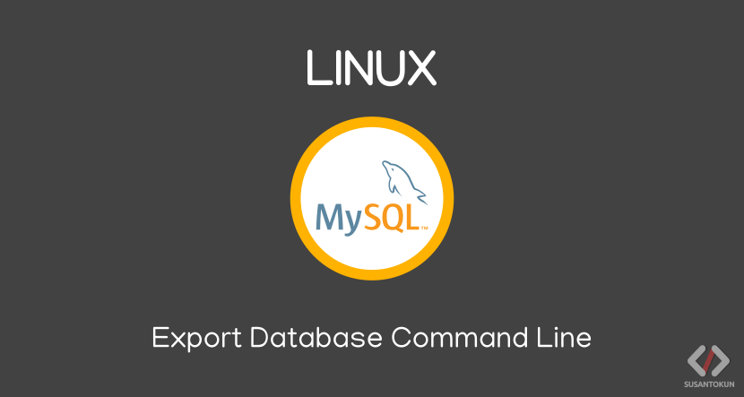 Cara Export Database dengan Command Line di Linux