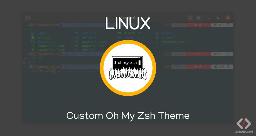 Custom Terminal Oh My Zsh Theme di Linux