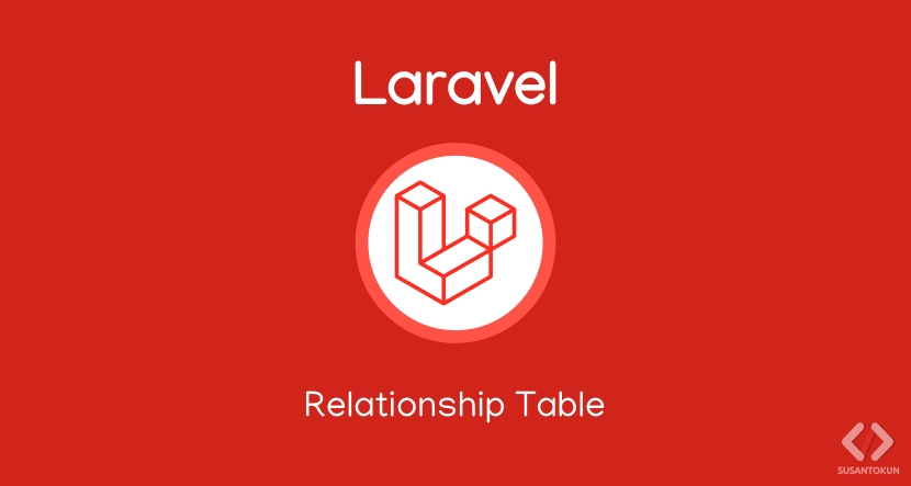 Tutorial Relationship Table di Laravel 8
